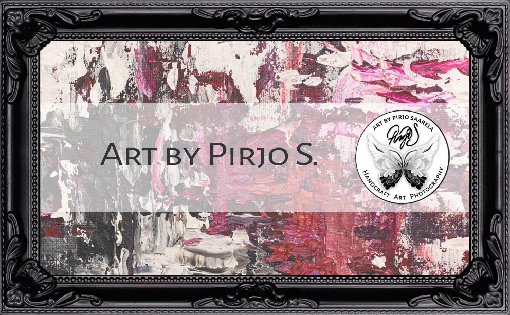 Art by Pirjo S. Taideteokset