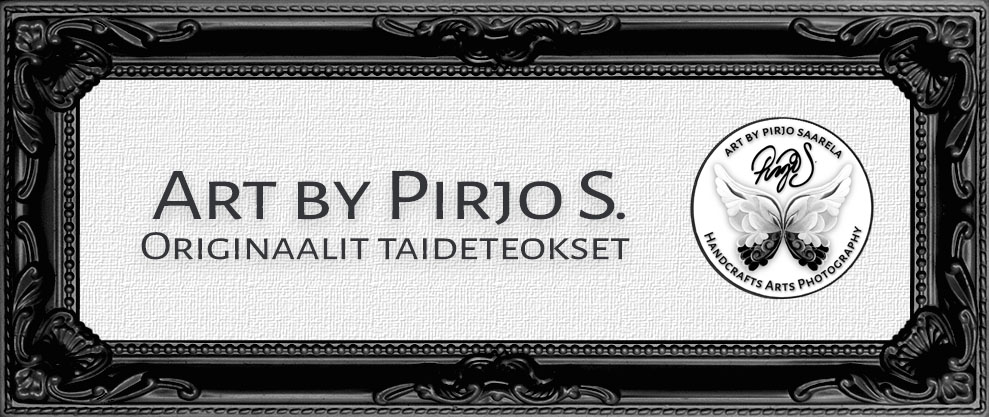 Originaalit taideteokset kuvataiteilija Pirjo Saarela Art by Pirjo S.